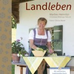 """gelesen: """"Die pure Lust am Landleben"""""""