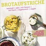 """gelesen: """"Brotaufstriche"""" von herzhaft bis süß!"""