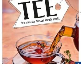 """gelesen: """"Tee – Wie man aus Wasser Freude macht"""""""