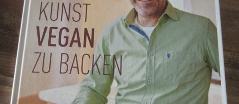 """gelesen: """"Die Kunst vegan zu backen"""""""